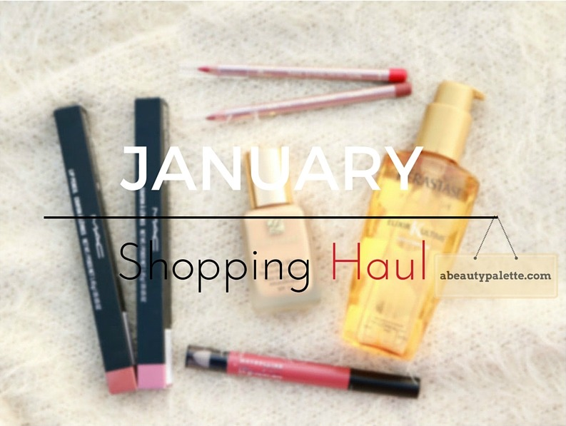 January Shopping Haul estee lauder mac kerastase maybelline lakme