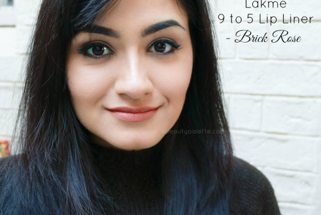 Lakme 9 to 5 Lip Liner- Brick Rose: Review, Price, Swatches