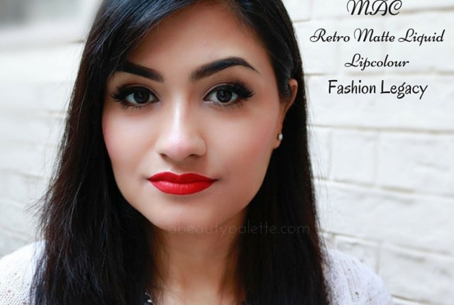 MAC Retro Matte Liquid Lipcolour- Fashion Legacy: Review, Swatches, Price In India