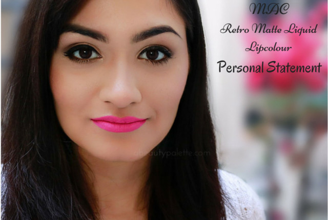 MAC Retro Matte Liquid Lipcolour- Personal Statement: Review, Swatches, Price In India