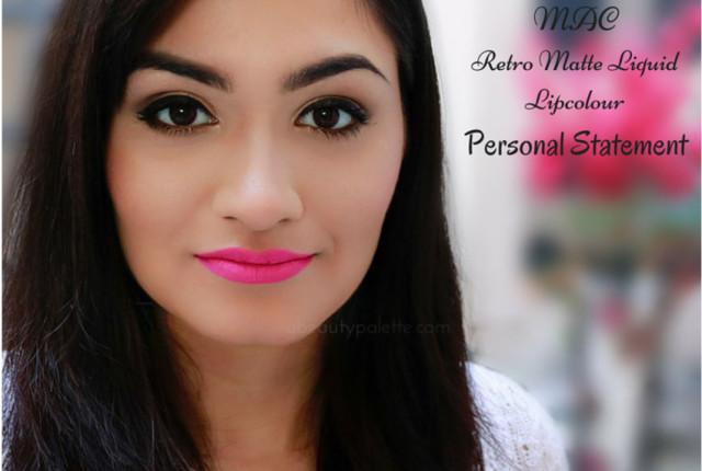 MAC Retro Matte Liquid Lipcolour- Personal Statement: Review, Swatches, Price In India