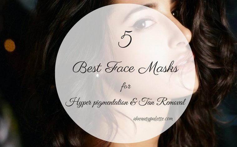 Best Homemade Face Packs To Get Rid Of Hyper-pigmentation and Tan