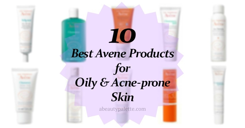 best avene products for oily skin6