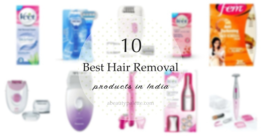 best hair removal products in india6
