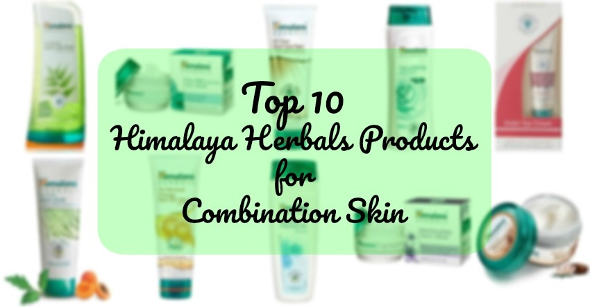 Best Himalaya Herbal Products For Combination Skin